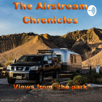 The Airstream Chronicles