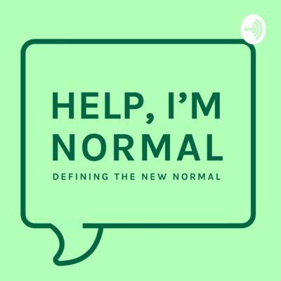 Help, I'm Normal