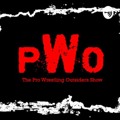 The Pro Wrestling Outsiders Show
