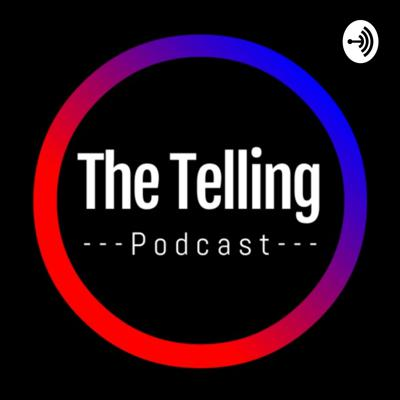 The Telling Podcast