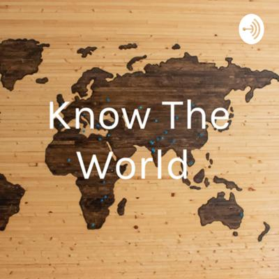 Knowing the world one Podcast at a time. Teaching people about Geography with fun personality and special guests.