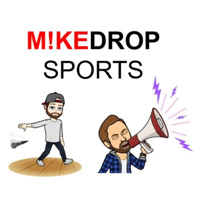 Mike Schneid and Zach Stein drop the mic on the latest news around sports on behalf of mikedropsports.com.
