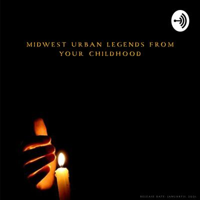 Midwest Urban Legends from Your Childhood