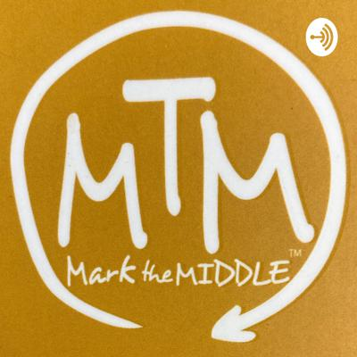 MArK tHE MiDdLe