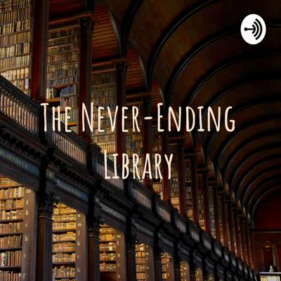 The Never-Ending Library