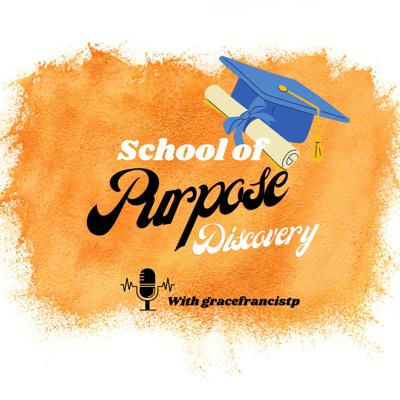 School Of Purpose Discovery