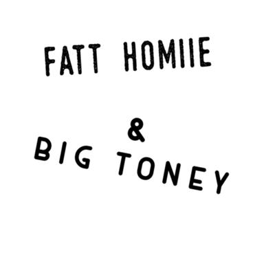 Fatt Homiie and Big Toney : Thinking Out Loud
