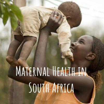 Maternal Health in South Africa
