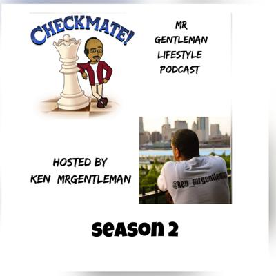 Mrgentleman lifestyle podcast is an podcast that will discuss many topics and opinions.. inspiration content, interview amazing guests about their brands and about the man behind the voice follow me on every social media outlet instagram/snapchat @ken_mrgentleman /twitter @kenmrgentleman  Support this podcast: https://anchor.fm/ken_mrgentleman/support