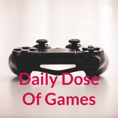 Daily Dose Of Games