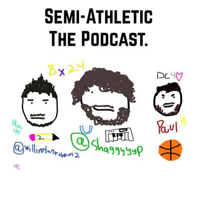 Semi-Athletic The Podcast.