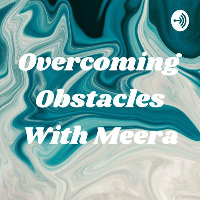 In this podcast we listen to ya'll to see how people can overcome adversities.