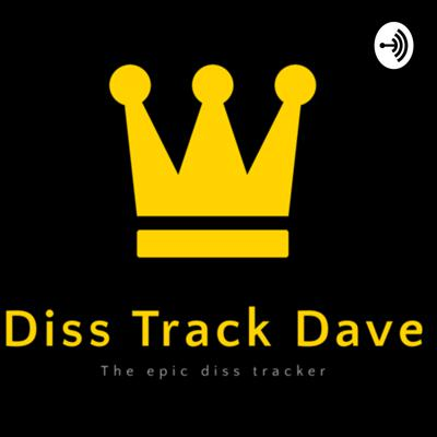 Diss Track Dave