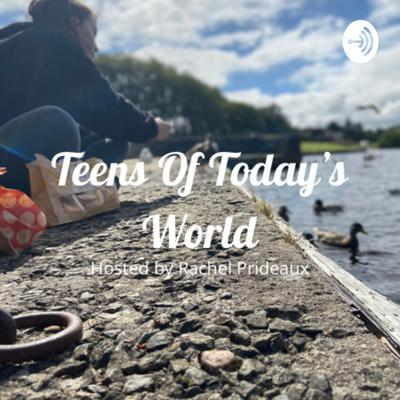 Teens Of Today's World