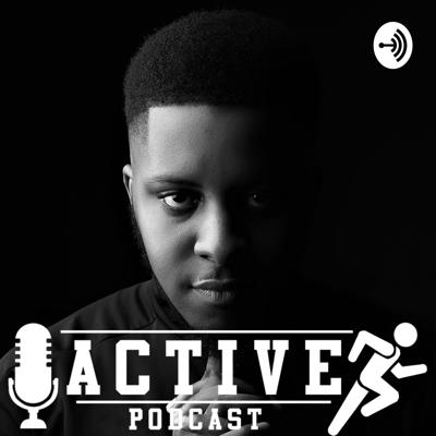 Active Podcast