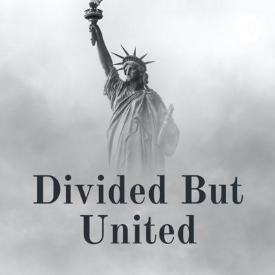 Divided But United