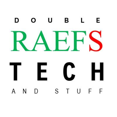 Double RAEFS Tech and Stuff