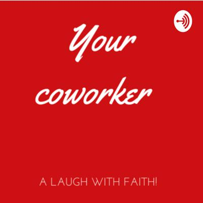 Your Coworker
