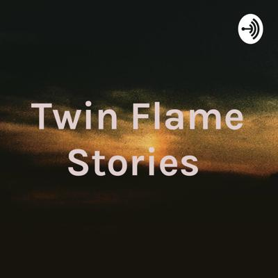 Twin Flame Stories