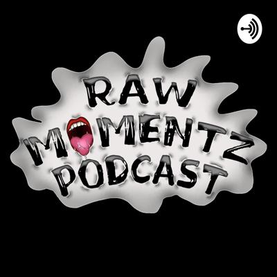 This podcast is an uncensored dialogue where Lee (Ashlee) and other guest, talk about sexual topics. We share stories and explore topics that people want to know about. Our goal is to educate, enlighten and entertain! SO LET'S GET RAW!!! Support this podcast: https://anchor.fm/rawmomentz/support