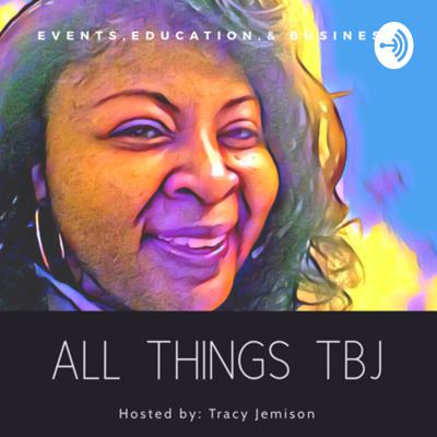 All Things TBJ