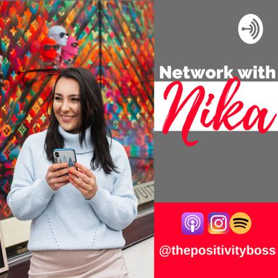 Network with Nika