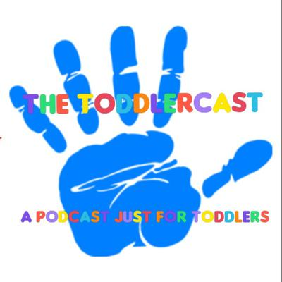The Toddlercast