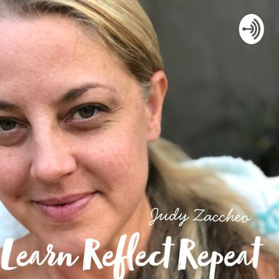 Learn Reflect Repeat