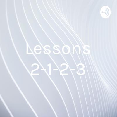 Lessons 2-1-2-3