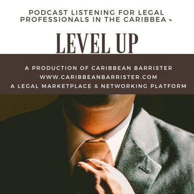 A new legal podcast for entertainment, information, inspiration and encouragement. Podcast listening for legal professionals and anyone interested in what's happening in the life of law in The Caribbean.