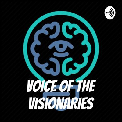 Voice of the Visionaries