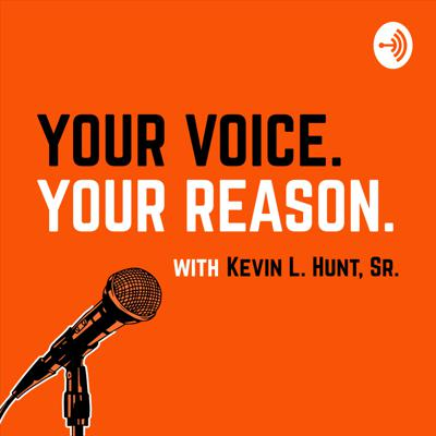 Your Voice Your Reason