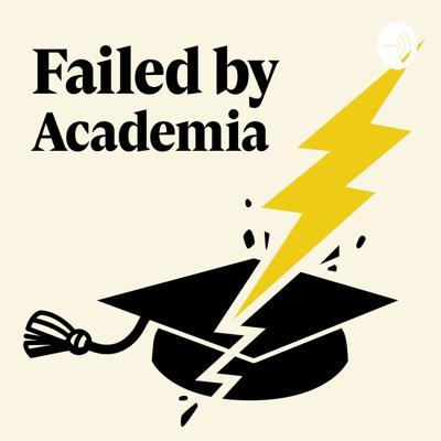 Failed By Academia