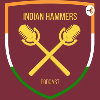 Indian Hammers Podcast