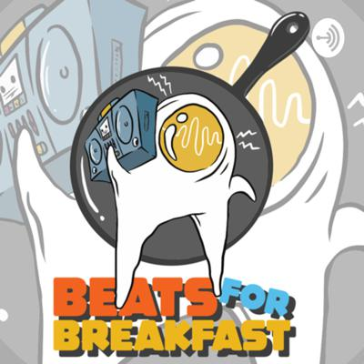 Beats for Breakfast Podcast