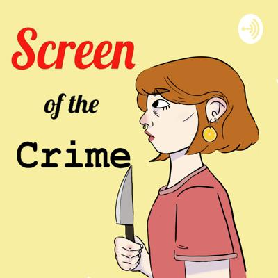 Screen of the Crime