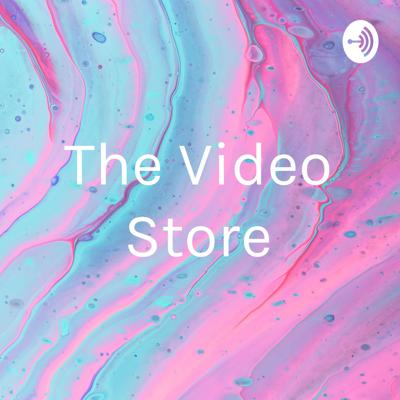 The Video Store