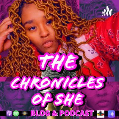 The Chronicles of She