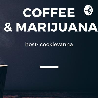 Coffee and marijuana show