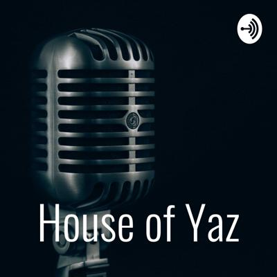 House of Yaz