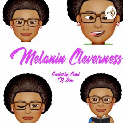 Melanin Cleverness