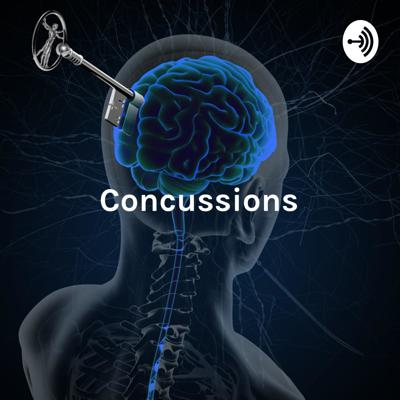 Concussions: The Many Faces of TBIs, Concussions and Brain Injury