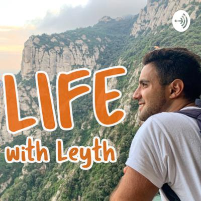Life with Leyth