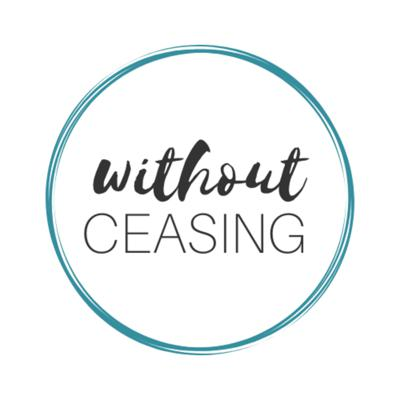 Without Ceasing