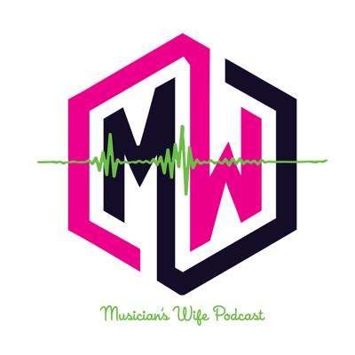 Musician's Wife Podcast