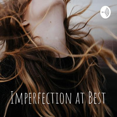 Imperfection at Best
