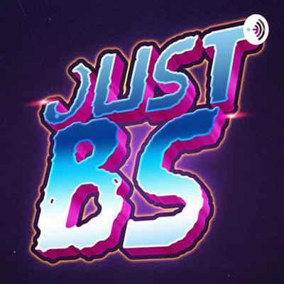 Just BS