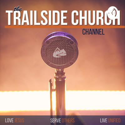 The Trailside Church Channel