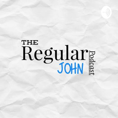 RegularJohnPodcast