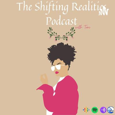 Shifting Realities Podcast